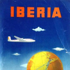 Catálogos publicitarios: CATÁLOGO IBERIA LINEAS AEREAS ESPAÑOLAS - CONTIENE MAPA CON SERVICIOS COMERCIALES - AÑOS 40'S. Lote 87233992