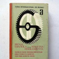 Catálogos publicitarios: BIENAL ESPAÑOLA DE LA MÁQUINA HERRAMIENTA 1970 FERIA INTERNACIONAL DE BILBAO. NUMEROSA PUBLICIDAD. Lote 87716852