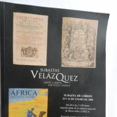 Catálogos publicitarios: CATALOGO DE SUBASTAS VELÁZQUEZ LIBROS, MANUSCRITOS, ARTE... SUBASTA DE LIBROS ENERO DEL AÑO 2000. . Lote 88366160