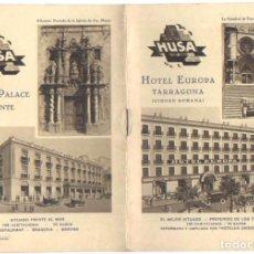 Catálogos publicitarios: FOLLETO PUBLICIDAD TARRAGONA HOTEL EUROPA ALICANTE HOTEL PALACE HUSA FOTOS . Lote 90039936