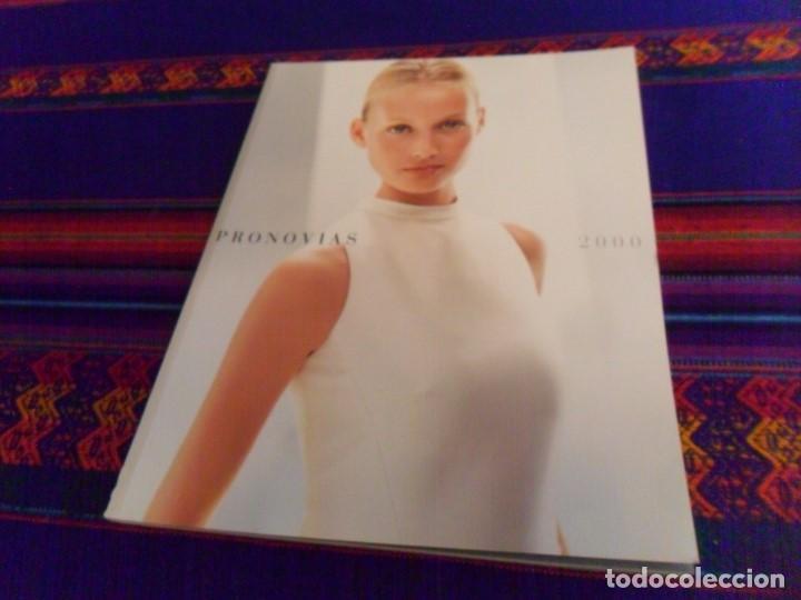 catálogo pronovias año 2000 las colecciones. mu - comprar catálogos