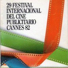 Werbekataloge - CATÁLOGO 29 FESTIVAL INTERNACIONAL DE CINE PUBLICITARIO CANNES 82 - 91770555