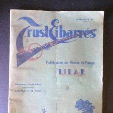 Catálogos publicitarios: ANTIGUO CATALOGO GENERAL *EL TRUST EIBARRES* FABRICA DE ARMAS CARTUCHOS Y POLVORA DE EIBAR AÑO 1935. Lote 91811950
