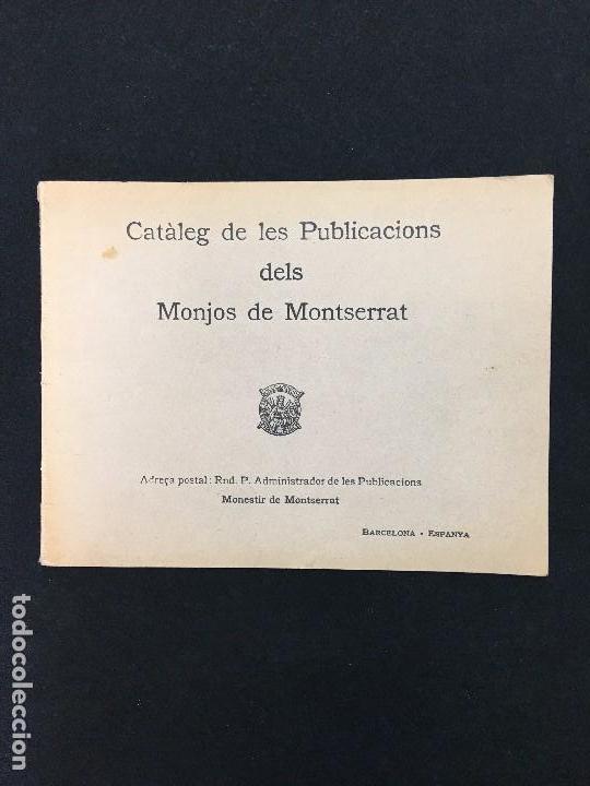 CATÀLEG DE LES PUBLICACIONS DELS MONJOS DE MONTSERRAT. MONESTIR DE MONTSERRAT. 1934. (Coleccionismo - Catálogos Publicitarios)