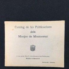 Catálogos publicitarios: CATÀLEG DE LES PUBLICACIONS DELS MONJOS DE MONTSERRAT. MONESTIR DE MONTSERRAT. 1934.. Lote 286720773