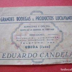 Catálogos publicitarios: EDUARDO CANDELA.-GRANDES BODEGAS.-PRODUCTOS LUCIAVANTE.-CATALOGO.-ANIS.-LICORES.-VINOS.-UBEDA.-JAEN.. Lote 97237395