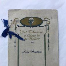 Catálogos publicitarios: INTERESANTE CATALOGO DEL TRATAMIENTO Y CULTIVO DE LA BELLEZA POR LIDA HAMILTON, MADRID, PP XX. Lote 97525867