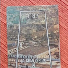 Catálogos publicitarios - ANTIGUO FOLLETO PUBLICITARIO.JEREZ.LA GRAN VERDAD DE GONZALEZ BYASS.1978 - 99093167