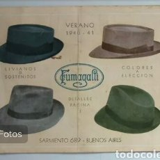 Catálogos publicitarios: ANTIGUO CATALOGO DE SOMBREROS FUMAGALLI AÑO : 1940/1941. Lote 99150830