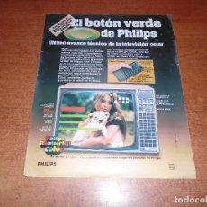 Catálogos publicitarios: PUBLICIDAD EN PRENSA AÑOS 80: PHILIPS TELEVISOR K-11 COLOR . Lote 99446279