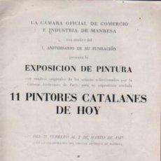 Catálogos publicitarios: CATALAGO D LA CAMARA OFICIAL COMERCIO MANRESA - EXPO PINTURA 11 PINTORES CATALANES 1957. Lote 100072175