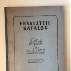 Catálogos publicitarios: KATALOG- ERSATZTEIL- EIFEL UND TAUNUS- FORD- WERKEAG 1.950. Lote 100046383