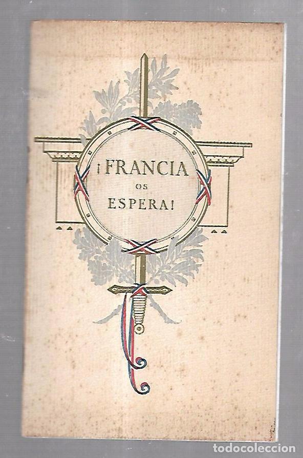 FOLLETO PUBLICITARIO GEOGRAFICO. VIAJERO. FRANCIA OS ESPERA!. ILUSTRADO. IMPRESO EN PARIS. VER (Coleccionismo - Catálogos Publicitarios)