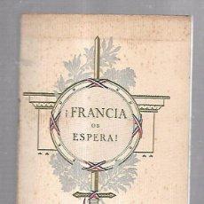 Catálogos publicitarios: FOLLETO PUBLICITARIO GEOGRAFICO. VIAJERO. FRANCIA OS ESPERA!. ILUSTRADO. IMPRESO EN PARIS. VER. Lote 172683865