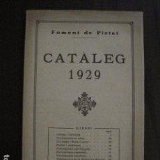 Catálogos publicitarios: CATALOGO AÑO 1929 - FOMENT DE PIETAT - LLIBRES PUBLICACIONS REVISTES ..ETC -VER FOTOS-(V-12.365). Lote 101390883