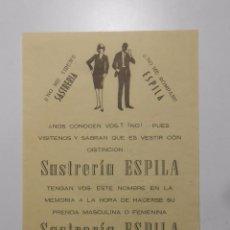 Catálogos publicitarios - HOJA PUBLICITARIA SASTRERIA ESPILA. CALLE GEERAL FRANCO LOGROÑO. AÑO 1969. TDKP2 - 101921759