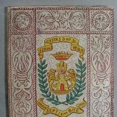 Catálogos publicitarios: FERIAS FIESTAS DE Nª SRA. DE LA VEGA (HARO-LOGROÑO) / SEPTIEMBRE 1952. Lote 102284895