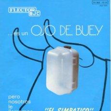 Catálogos publicitarios: BJC FLECTOR OJO DE BUEY UNA HOJA IMPRESA A DOBLE CARA AÑO 1974. Lote 103552987