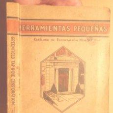 Catálogos publicitarios: HERRAMIENTAS PEQUEÑAS CATÁLOGO DE EXPORTACIÓN NÚM 50 GTD 1926 GREENFIELD TAP AND DIE CORPORATION. Lote 103806523