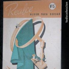 Catálogos publicitarios: (F.1) REALCE Nº 15 ÁLBUM PARA BORDAR (DIBUJOS ESTILO MALLORQUÍN. Lote 104268171