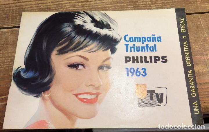 CATALOGO PHILIPS , CAMPAÑA TRIUNFAL 1963, TELEVISORES,12 PAGINAS (Coleccionismo - Catálogos Publicitarios)