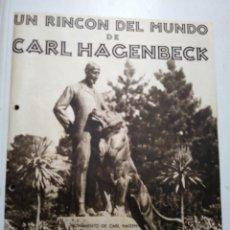 Catálogos publicitarios: CARL HAGENBECK. UN RINCON DEL MUNDO. CIRCO ZOOLOGICO. HAMBURGO. AÑOS 30.. Lote 104775615