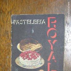 Catálogos publicitarios: (F.1) PASTELERÍA ROYAL LEVADURA EN POLVO ROYAL(RECETAS DE REPOSTERIA). Lote 105890739