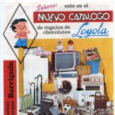 Catálogos publicitarios: CHOCOLATES LOYOLA. NUEVO CATÁLOGO TRÍPTICO DE REGALOS DE LOS CROMOS BARRIGUÍN, MARZO 1970. Lote 106044119