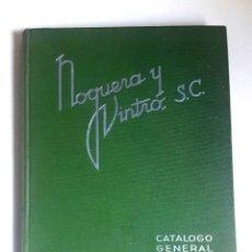 Catálogos publicitarios: CATALOGO NOGUERA Y VINTRO - 1936 - PLUMAS - BOLIGRAFOS - OBJETOS DE ESCRITORIO - DIBUJO - PINTURA.. Lote 107561035
