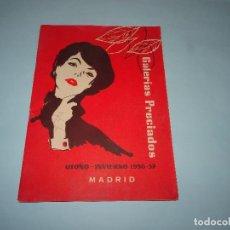 Catálogos publicitarios: ANTIGUO CATÁLOGO OTOÑO INVIERNO 1956-57 DE GALERIAS PRECIADOS. Lote 108324327