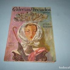 Catálogos publicitarios: ANTIGUO CATÁLOGO OTOÑO INVIERNO 1951-52 DE GALERIAS PRECIADOS. Lote 108324959