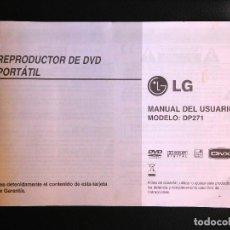 Catálogos publicitarios: MANUAL INSTRUCCIONES DVD PORTÁTIL PORTABLE LG DP271. Lote 108443239
