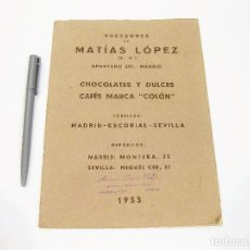 Catálogos publicitarios: CATÁLOGO ORIGINAL DE PRODUCTOS SUCESORES DE MATÍAS LÓPEZ DE 1933. CHOCOLATES Y DULCES. Lote 108453299