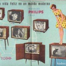 Catálogos publicitarios: FOLLETO FLYER PUBLICIDAD TELEVISORES PHILIPS 1962. Lote 110121583