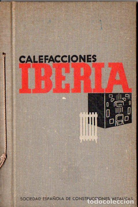 CATÁLOGO CALEFACCIONES IBERIA - 54 PÁGINAS (Coleccionismo - Catálogos Publicitarios)