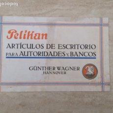 Catálogos publicitarios: CATALOGO PUBLICIDAD PELIKAN DE ESCRITORIO PARA AUTORIDADES Y BANCOS. Lote 110703490