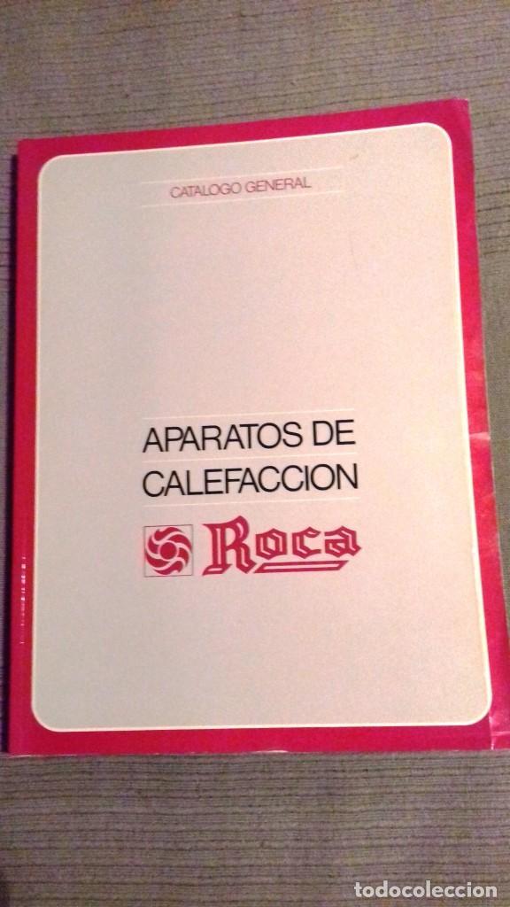 CATALOGO GENERAL APARATOS DE CALEFACCIÓN ROCA. NOVIEMBRE 1984. 286 PÁGS. FOTOS COLOR. PAPEL COUCHÉ. (Coleccionismo - Catálogos Publicitarios)
