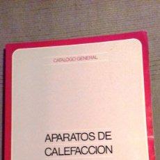 Catálogos publicitarios: CATALOGO GENERAL APARATOS DE CALEFACCIÓN ROCA. NOVIEMBRE 1984. 286 PÁGS. FOTOS COLOR. PAPEL COUCHÉ.. Lote 110935659