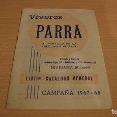 Catálogos publicitarios: CATÁLOGO LISTA DE PRECIOS VIVEROS PARRA DE BENEJAMA ALICANTE AÑO 1967. Lote 111397335