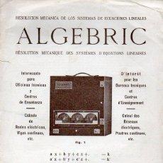 Catálogos publicitarios: CATÁLOGO DE ALGEBRIC, MÁQUINA PARA RESOVER ECUACIONES MATEMÁTICAS.. Lote 111747739