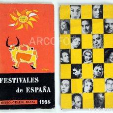 Catálogos publicitários: FESTIVALES DE ESPAÑA - 1958 - MÚSICA - TEATRO - DANZA. Lote 111970267
