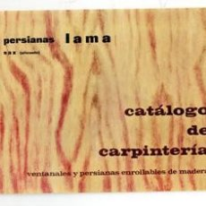 Catálogos publicitarios: CATÁLOGO DE CARPINTERÍA, PERSIANAS LAMA. Lote 111980543