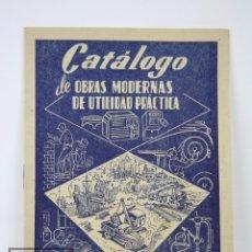 Catálogos publicitarios: CATÁLOGO PUBLICITARIO - CATÁLOGO DE OBRAS MODERNAS DE UTILIDAD PRÁCTICA - JUAN BRUGUER, AÑO 1950. Lote 112597907