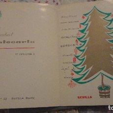 Catálogos publicitarios: ANTIGUA TARJETA PUBLICITARIA.NAVIDAD.HOTEL MONTECARLO.GRAVINA 53. SEVILLA 1966. Lote 112826391