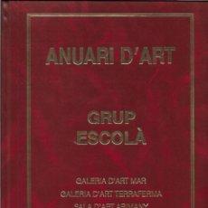 Catálogos publicitarios: ARTE - ANUARI D'ART - GRUP ESCOLÀ - GALERIA D'ART MAR, TERRAFERMA I ARIMANY - TEMPORADA 1994-1995 - . Lote 113225619