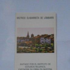 Catálogos publicitarios: FOLLETO PRESENTACION EXPOSICION WILFRIDO OLABARRIETA DE LAMBARRI. LOGROÑO 1977. TDKP1. Lote 113834339