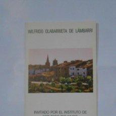 Catálogos publicitarios - FOLLETO PRESENTACION EXPOSICION WILFRIDO OLABARRIETA DE LAMBARRI. LOGROÑO 1977. TDKP1 - 113834367