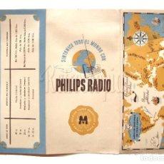Catálogos publicitarios: CATALOGO FOLLETO TRIPTICO LISTA EMISORAS RADIO DE ONDA CORTA PHILIPS AÑOS 40 - 50. Lote 114122475