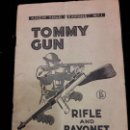 Catálogos publicitarios: CATALOGO AMETRALLADORA TOMMY GUN RIFLE AND BAYONET. Lote 114349435