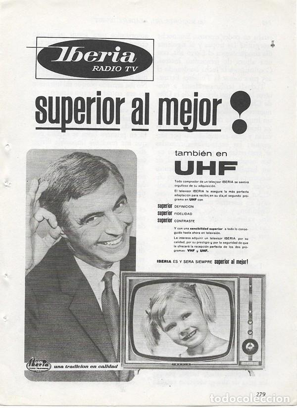 PUBLICIDAD 1964 HOJA REVISTA ANUNCIO TELEVISOR TELEVISION TV IBERIA RADIO TV (Coleccionismo - Catálogos Publicitarios)